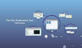The New Productivity Tool : OpSession