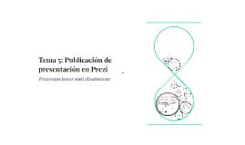 Tema 5: Publicación de presentación en Prezi