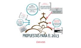 PROPUESTAS PARA EL 2013