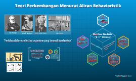 Teori Perkembangan Behavioristik