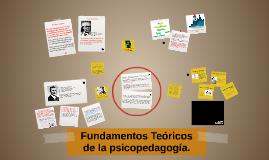 Fundamentos teóricos de la psicopedagogía.