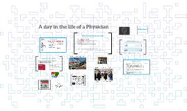 A day in the life of a Physician