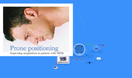 Prone positioning, or proning, can