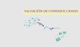 PARTE I-VALUACION DE CONSTRUCCIONES MTRIA. EN VALUACION CON ORIENTACION EN INMUEBLES