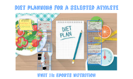 Assignment 4 - Diet planning for a selected athlete