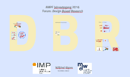 AMPF 2016: DBR - Design-Based Research