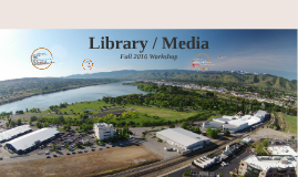 Library / Media Workshop Fall 2016