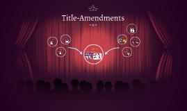 Title-Amendments