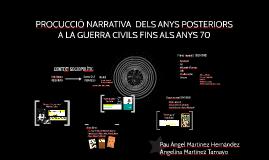 PROCUCCIÓ NARRATIVA  DELS ANYS POSTERIORS A LA GUERRA CIVILS