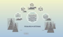 PENGARUH INTERNAL