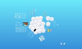 Copy of ASD: Autism Spectrum Disorder