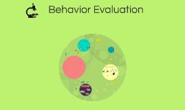 Behavior Evaluation