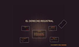 Copy of EL DERECHO REGISTRAL