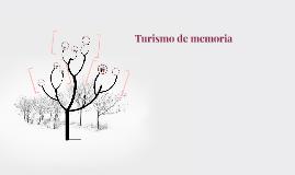 Turismo de memoria.
