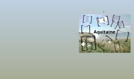 Copy of Französisch-Referat: Aquitaine