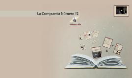 Copy of La compuerta Número 12