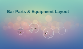 Bar Parts & Equipment Layout