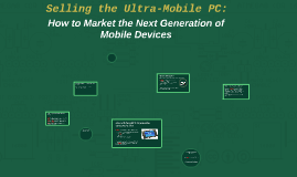 Marketing the Ultra-Mobile PC