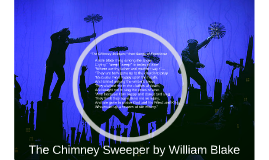 """The Chimney Sweeper,"" from Songs of Experience"