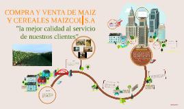 Copy of Copy of PROYECTO EMPRESARIAL COMPRA Y VENTA DE MAIZ