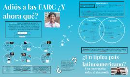 Adiós a las FARC ¿Y ahora qué?