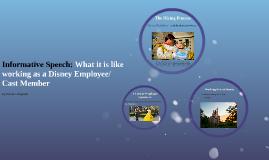 Informative Speech: What it is like working as a Disney Empl