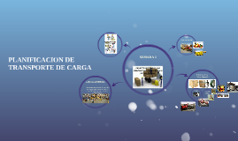 Copy of PLANIFICACION DE TRANSPORTE DE CARGA