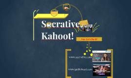 Kahoot!  Socrative