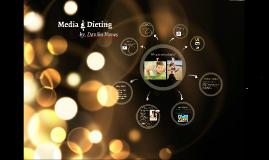 MEDIA & DIETING