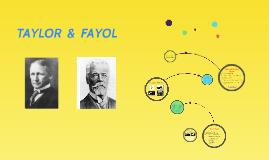TAYLOR y FAYOL
