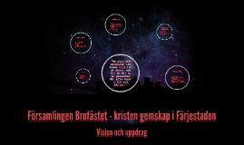 Copy of Brofästets vision och värderingar