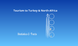 Tourism to Turkey & North-Africa