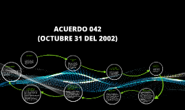 Copy of ACUERDO 042 DEL 2002