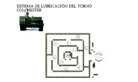 Copy of Copy of SISTEMA DE LUBRICACIÓN DE UN TORNO COLCHESTER