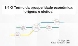 1.4 O Termo da prosperidade económica: origens e efeitos.