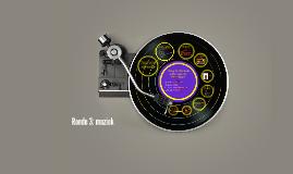 Ronde 3: muziek