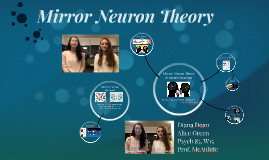 Mirror Neuron Theory