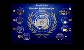 Copy of United Nation Millennium Development Goals - introduction