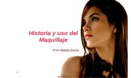 Historia y uso del Maquillaje