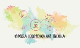 NORRA KORSHOLMS SKOLA