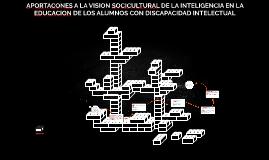 APORTACONES A LA VISION SOCICULTURAL DE LA INTELIGENCIA EN L
