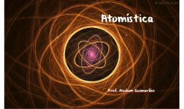 Copy of Atomística