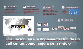 Evaluación para la implantación de un call center como mejora del servicio