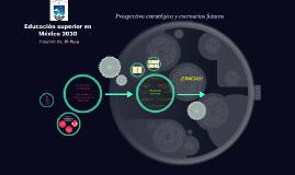 Educación superior en México 2030