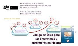 Copy of Código de Ética para las enfermeras y enfermeros en México