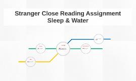 Stranger Close Reading Assignment