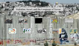 Palestine, Israel, and the Language of Terror