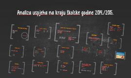 Copy of Analiza uspjeha na kraju školske godine 2014./2015.