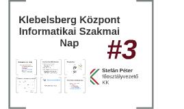 Copy of Klebelsberg Központ Informatikai Szakmai Nap 2