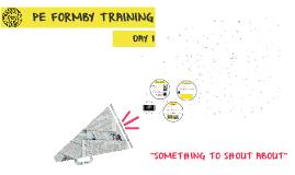 PE FORMBY TRAINING